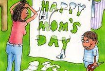 Mom`s day / Dia das Mães /   / by Janaína Sousa