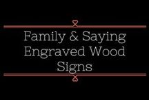 All Wood Too-Family and Saying Engraved Wood Signs / Are you looking for a nice #gift to give for #weddings, #birthdays, or #holidays? The #customengravedwoodsigns can be just what you are looking for. #allwoodtoo sells a variety of signs.  Click here: allwoodtoo.etsy.com to see the options. Custom orders are welcome too!