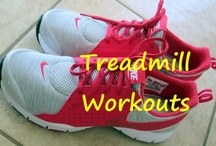 Treadmill Workouts / by Carol Camp