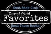 Certified Favorites on Smut Book Club / What are the must-read favorite books I recommend? They're not just 5/5-star reads; these are must-read-or-die books. These books are ones I would—and have—bought for friends and family. If I could, I would make each one of these books required reading for belonging to Smut Book Club. http://smutbookclub.com/favorites/