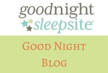 Good Night Blog / Posts from the Good Night Sleep Site Blog. Sleep tips for babies, toddlers, and all family members plus interesting reads and answers to your questions. http://www.goodnightsleepsite.com/blog