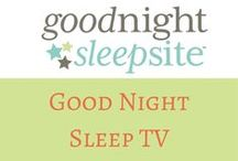 Good Night Sleep TV / We are on YouTube! Watch interviews, sleep tips and challenges on our channel  www.goodnightsleepsite.com