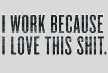 Workplace Humor / by Nancy Wisniewski