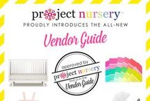 "Project Nursery Vendor Guide / We've carefully curated our picks of the ""best of the best"" when it comes to preparing for baby and decorating the nursery. If it's not ""p.n. approved,"" you won't find it here!"