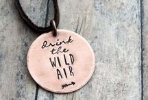 Drink the Wild Air / Inspiration from the great outdoors!