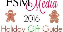 FSM Media Holiday Gift Guide 2016 / FSM Media's Holiday Gift Guide for 2016