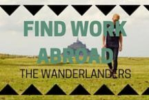 Find Work Abroad / The key to successfully moving abroad is finding a kick ass job to support you
