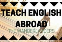 Teaching English Abroad / All you need to know about teaching English abroad