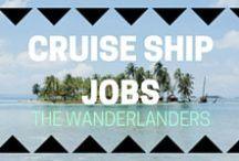 Cruise Ship Jobs / Work on a cruise ship