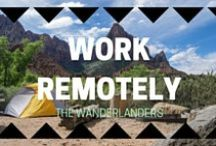 Work Remotely / Tips And Jobs You Can Do Remotely