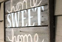 Home Sweet Home / by Heather Anne