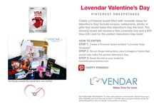 Lovendar Vday Giveaway / by Tiffany Winner