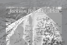 Jackson Hole Skiing & Mountains / I love to ski. I live in Jackson Hole.
