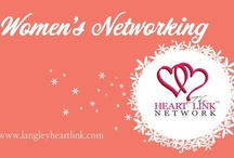 Womens Networking The Heart Link Network Langley Chapter / www.langleyheartlink.com