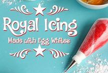 Royal Icing / Everything you need to know about royal icing for decorating cookies