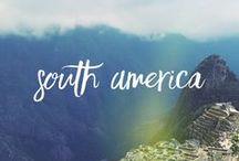 Wanderlust: South America / South America travel advice and inspiration!