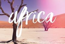 Wanderlust: Africa / Africa travel advice and inspiration!