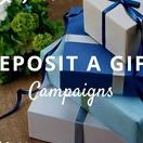 Deposit a Gift Campaigns / Crowdfunding Promotion https://goo.gl/tWndJF