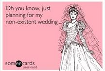 """someday when I say """"I do"""" / by Lauren Cude"""