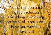 Have fun ... have fun ... have fun - inspired words / Reminders that first and foremost feel good and HAVE FUN.  The rest will follow ... .... ...