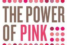 Pink / by Kim Murphy