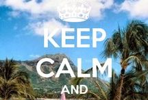 Keep Calm..... / by Christina Kelly|MakeUpTherapy Plus