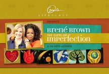 OLCBreneCourse / Brene Brown and Oprah's Life Class online eCourse The Gifts of Imperfection.