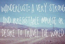 Wanderlust / wanderlust [ˈwɒndəˌlʌst]