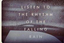~rain-rain- go away~ / listen to the rhythm of the falling rain....
