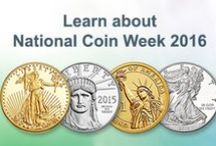 National Coin Week / Celebrating the cultural and educational value coins bring to society, and learning more about numismatics. / by United States Mint