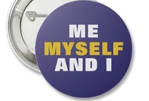 Me, Myself and I  / by Wendy Galloway