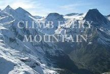 Climb Every Mountain / by Wendy Galloway