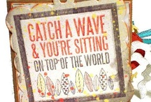 Catch a Wave / by Wendy Galloway