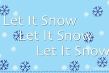 Let it Snow / by Wendy Galloway
