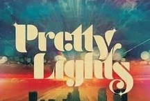 All The Pretty Lights / by Wendy Galloway