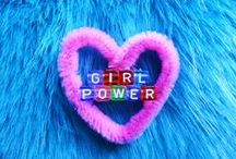 Girl Power / by Wendy Galloway