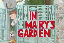 In Mary's Garden / Coming 3/17/15 from Houghton-Mifflin. The story of Wisconsin artist Mary Nohl (1914-2001) who created extraordinary art from the humblest of materials. / by Tina Kugler
