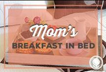 Mom's Breakfast in Bed / by Paula Deen