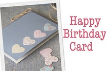 Handmade Birthday Cards / by Diane Vincent