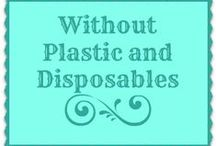 without plastic and disposables