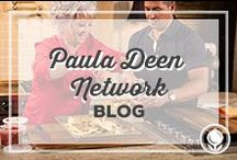 Paula Deen Network Blog / Get the latest and greatest from the Paula Deen Network community blog! / by Paula Deen