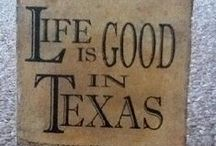 Texas... Welcome! ( My home state  :) / by Nelda Butler