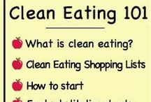 CLEAN EATING RECIPES / by Janelle Nace