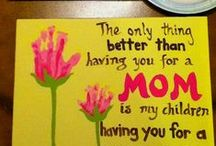 mothers day / by Sue Norton