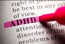 Special Needs: ADHD / by TheRealShanners