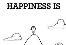 Happiness / The many little things in life that confer happiness.