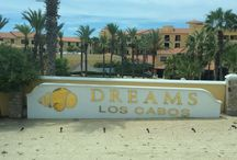 Dreams Los Cabos / My visits to Dreams Los Cabos  -