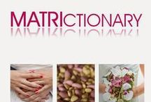Matrictionary / Il Glossario del Matrimonio dalla A alla Z by Mariagrazia Tarantino www.graceevent.net htto://iosonoweddingplanner.blogspot.it