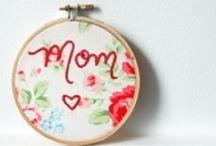 MOMMYS DAY / Inspiring ideas for deserving Moms!