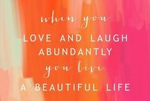words to live by! / live laugh but most of all love <3 / by Kiersten Ulversoy
